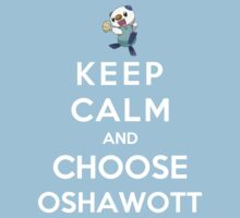 Keep Calm And Choose Oshawott Kids Clothes