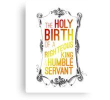 king & servant Canvas Print