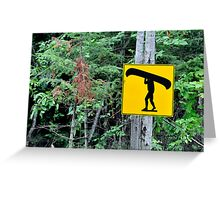 Canoe sign. Greeting Card