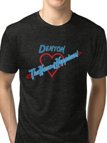 Denton - Home of Happiness in Neon Tri-blend T-Shirt