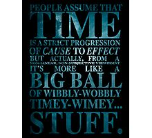 Dr Who Quote - David Tennant Photographic Print