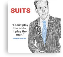 HARVEY SPECTER QUOTE POSTER-  'I don't Play the odds, I play the man' Canvas Print