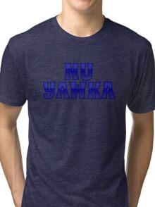 Nu Yawka Tri-blend T-Shirt