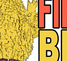 Don't Fire Big Bird Sticker