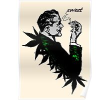 Politics and Weed - Sweet - Politician Smoking Weed Pot Marijuana Hemp T Shirts Stickers and Art Poster