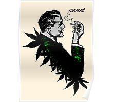 Politics and Weed - Sweet - Politician Smoking Weed Pot Marijuana Hemp T Shirts Stickers and Art Poster