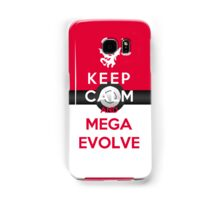 Keep Calm And Mega Evolve Samsung Galaxy Case/Skin