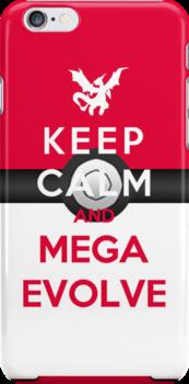 Keep Calm And Mega Evolve by Miltossavvides