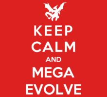 Keep Calm And Mega Evolve Kids Tee