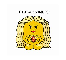 Little Miss Incest by sarahbevan11