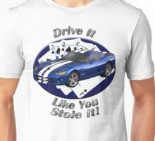 Dodge Viper Drive It Like You Stole It Unisex T-Shirt