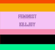 feminist killjoy by Waterbuckets