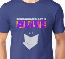 Schrodinger cat is dead AND alive Unisex T-Shirt