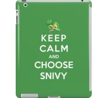 Keep Calm And Choose Snivy iPad Case/Skin
