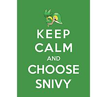 Keep Calm And Choose Snivy Photographic Print