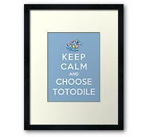 Keep Calm And Choose Totodile Framed Print