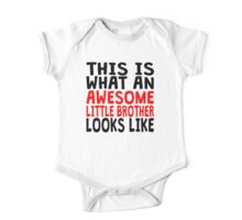 Awesome Little Brother One Piece - Short Sleeve