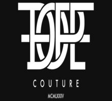 Dope Couture by DopeOutfitters