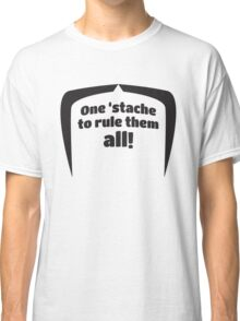 One to rule them all 3 Classic T-Shirt