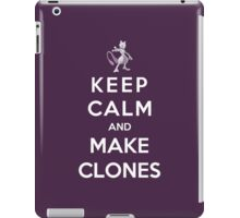 Keep Calm And Make Clones iPad Case/Skin