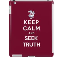 Keep Calm And Seek Truth iPad Case/Skin