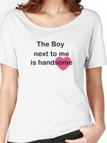 the boy next to me Women's Relaxed Fit T-Shirt