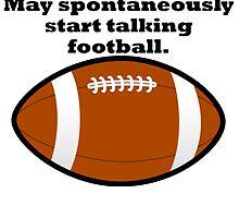 Spontaneous Football Talk by kwg2200