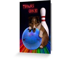 Thanks Coach Sheltie Puppy Greeting Card