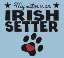 My Sister Is An Irish Setter Baby Tee
