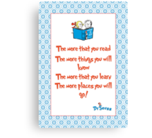 The more you read Canvas Print