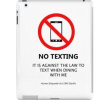 No Texting iPad Case/Skin