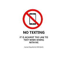 No Texting Photographic Print