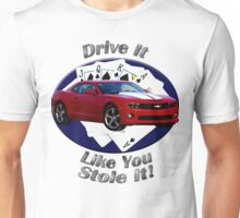 Chevy Camaro SS Drive It Like You Stole It Unisex T-Shirt