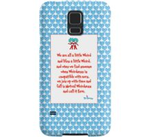 We are all a little weird Samsung Galaxy Case/Skin