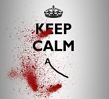 KEEP CALM DEATH by IntuneDesigns