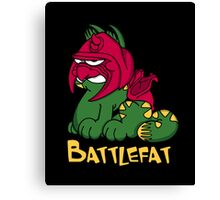 Battlefat Canvas Print
