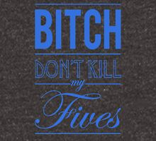 "Bitch don't kill my fives - Jordan 5 ""Laney"" match 2 Unisex T-Shirt"