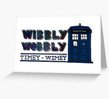 Timey-Wimey Greeting Card