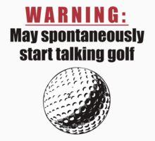 Spontaneous Golf Talk T-Shirt