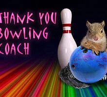Thank You Bowling Coach Squirrel by jkartlife