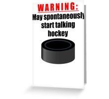 Spontaneous Hockey Talk Greeting Card