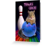 Thanks Coach Squirrel Greeting Card