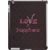 Love and Happiness iPad Case/Skin