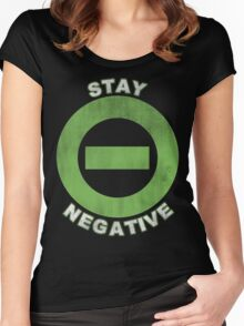 Stay Negative Women's Fitted Scoop T-Shirt
