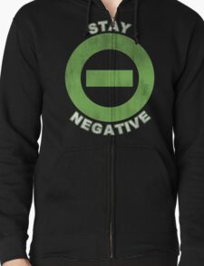 Stay Negative Zipped Hoodie