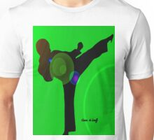 Just kicked in Unisex T-Shirt