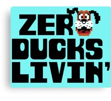 Zero Ducks Livin' Canvas Print