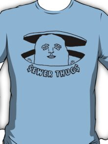 The Sewer Thug T-Shirt
