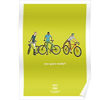 City Ride - You guys ready? Poster