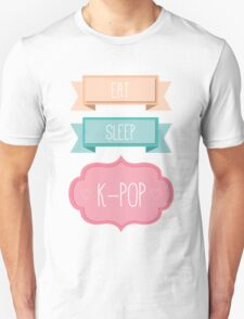 Eat, Sleep, K-Pop T-Shirt